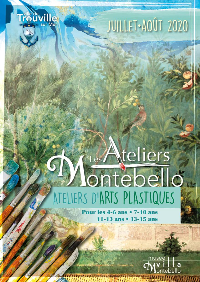 Les Ateliers Montebello - Ateliers d'Arts plastiques - Juillet/Août 2020