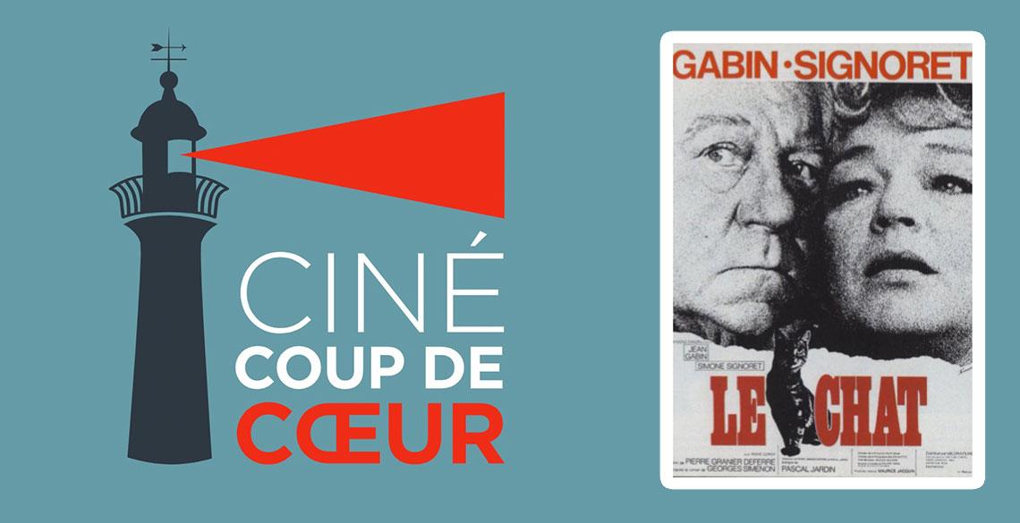 Prochain Ciné Coup de Cœur | Le Chat | 30 oct.